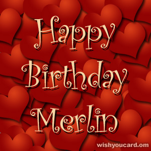 happy birthday Merlin hearts card