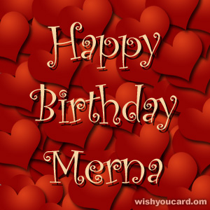 happy birthday Merna hearts card