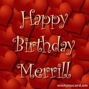 happy birthday Merrill hearts card