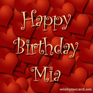 happy birthday Mia hearts card