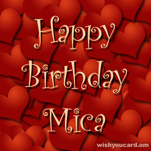 happy birthday Mica hearts card