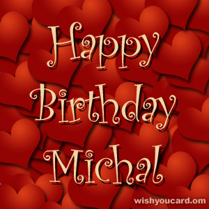 happy birthday Michal hearts card
