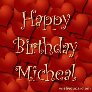 happy birthday Micheal hearts card