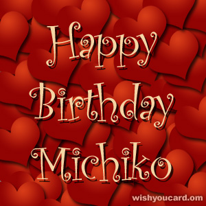 happy birthday Michiko hearts card