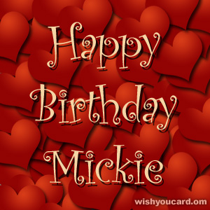 happy birthday Mickie hearts card