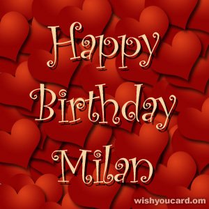 happy birthday Milan hearts card