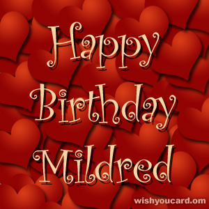 happy birthday Mildred hearts card