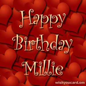 happy birthday Millie hearts card