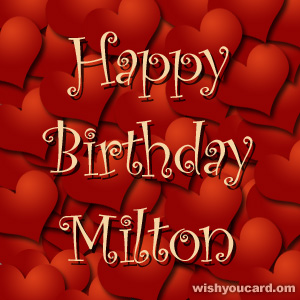 happy birthday Milton hearts card