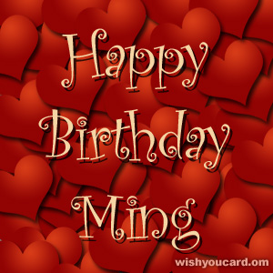happy birthday Ming hearts card