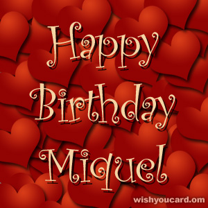 happy birthday Miquel hearts card