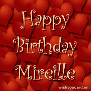 happy birthday Mireille hearts card