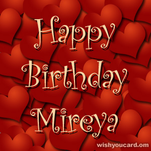 happy birthday Mireya hearts card