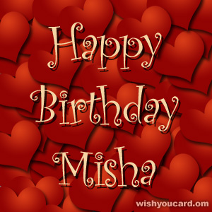 happy birthday Misha hearts card