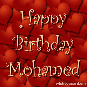 happy birthday Mohamed hearts card