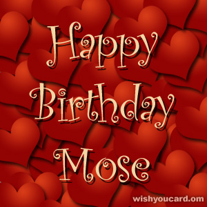 happy birthday Mose hearts card