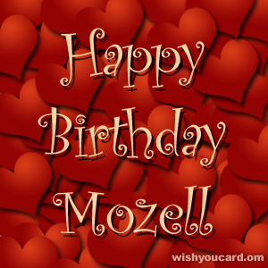 happy birthday Mozell hearts card