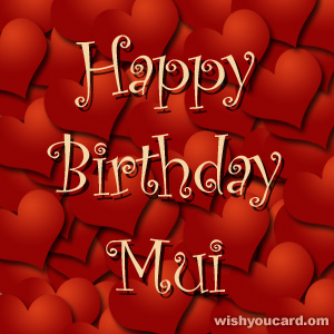 happy birthday Mui hearts card