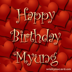 happy birthday Myung hearts card