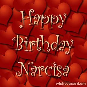 happy birthday Narcisa hearts card