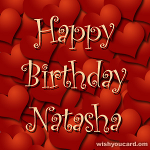 happy birthday Natasha hearts card