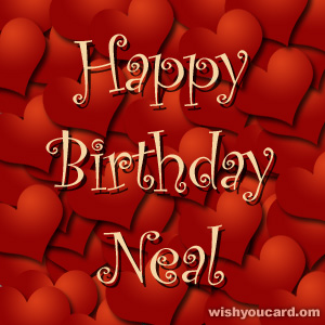 happy birthday Neal hearts card