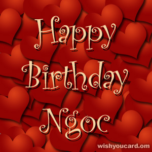 happy birthday Ngoc hearts card
