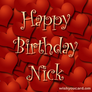 happy birthday Nick hearts card