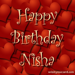 happy birthday Nisha hearts card