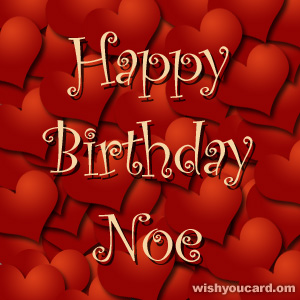 happy birthday Noe hearts card