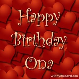 happy birthday Ona hearts card