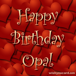 happy birthday Opal hearts card