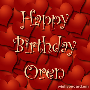 happy birthday Oren hearts card