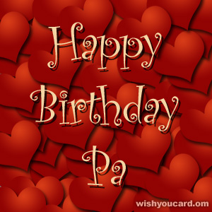 happy birthday Pa hearts card
