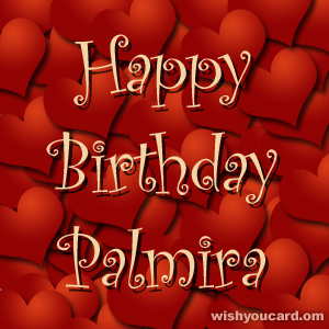 happy birthday Palmira hearts card