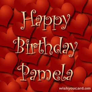 happy birthday Pamela hearts card