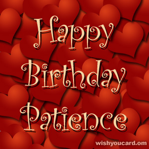 happy birthday Patience hearts card