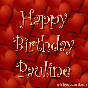 happy birthday Pauline hearts card
