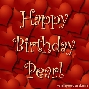 happy birthday Pearl hearts card