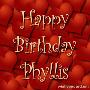 happy birthday Phyllis hearts card
