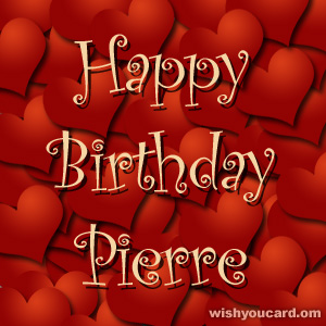 happy birthday Pierre hearts card