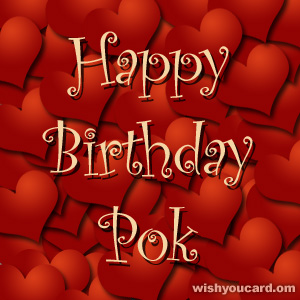 happy birthday Pok hearts card