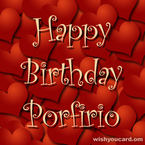 happy birthday Porfirio hearts card