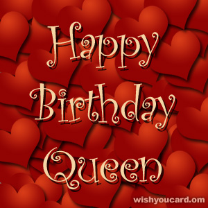 Happy Birthday Queen Free E Cards