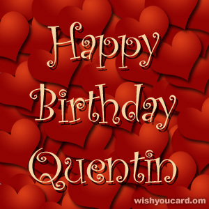 happy birthday Quentin hearts card