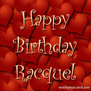 happy birthday Racquel hearts card