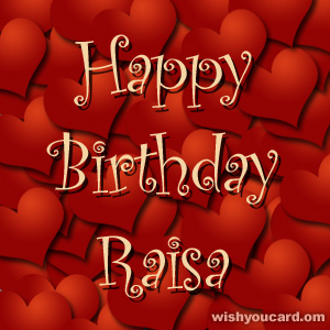 happy birthday Raisa hearts card