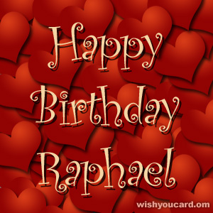 happy birthday Raphael hearts card