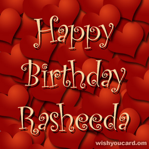 happy birthday Rasheeda hearts card