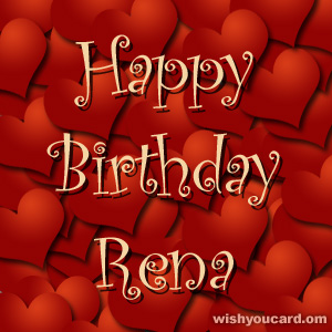 happy birthday Rena hearts card